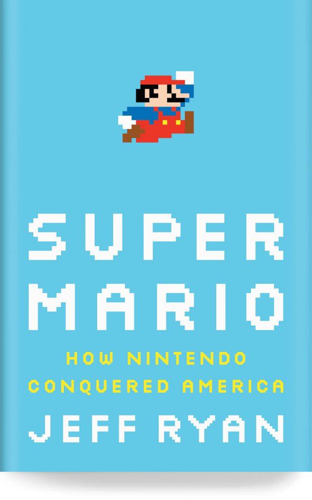 Super Mario by Jeff Ryan book cover