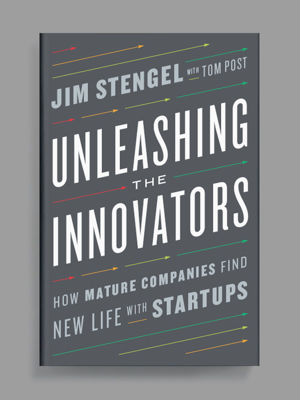 Unleashing The Innovators by Jim Stengel book cover
