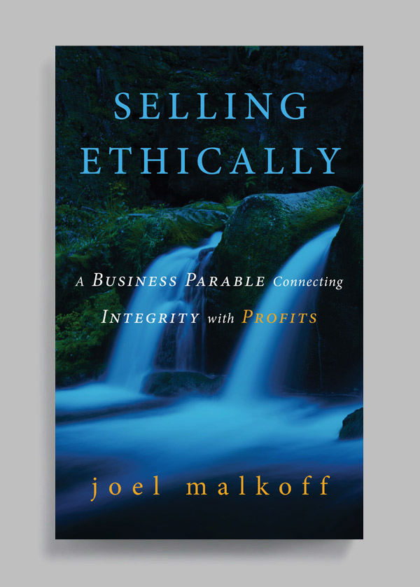 Selling Ethically by Joel Malkoff book cover